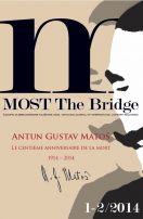 MOST / The Bridge 1-2 / 2014